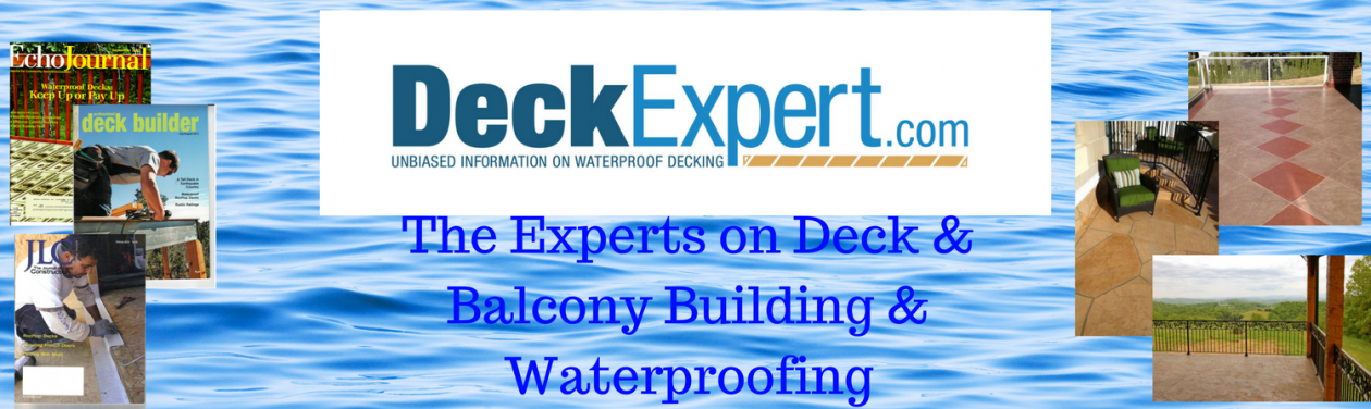 DeckExpert.com – The Experts on Decks & Balcony Waterproofing, Construction & Safety