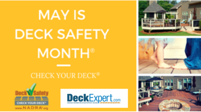 May is Deck Safety Month©   Consumers, Download A Free 10-Point Deck Safety Checklist & Check Your Deck!